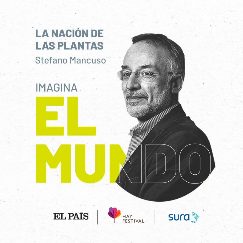 Charla con Stefano Mancuso: la nación de las plantas